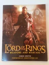 The Lord of the Rings - Weapons and Warfare by Chris Smith (2003, Paperback)