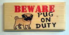 Pug en devoir-Plaque / Signe / Cadeau-Attention chien jardin shut porte maison animaux 334