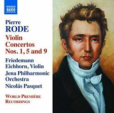 NEW - Pierre Rode: Violin Concertos Nos. 1, 5 & 9 by Friedemann Eichhorn