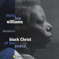 Black Christ of the Andes [Bonus Tracks] by Mary Lou Williams (CD, Apr-2004,...