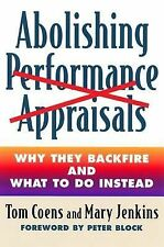 Abolishing Performance Appraisals: Why They Backfire and What to Do In-ExLibrary