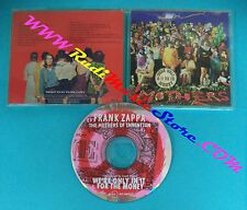 CD FRANK ZAPPA THE MOTHERS OF INVENTION We're only in it money (Xs5)no lp mc dvd