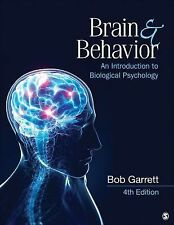 Brain and Behavior : An Introduction to Biological Psychology by Bob L....