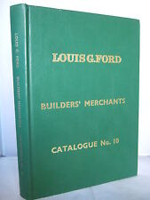 Louis G Ford Builders' Merchants Catalogue No. 10 - Illustrated