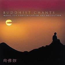 Music for Contemplation & Refection by Buddhist Chants