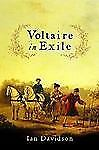 Voltaire in Exile, Davidson, Ian, Good Book