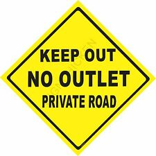 "KEEP OUT NO OUTLET PRIVATE ROAD - NEW ALUMINUM SIGN - 9"" X 12""   street signs -"