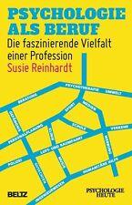 Psychologie als Beruf von Susie Reinhardt (2013, Taschenbuch)