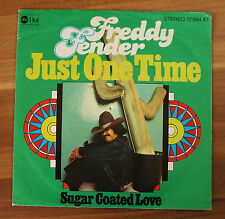 "Single 7"" Vinyl Freddy Fender - Just one Time 1976 TOP ZUSTAND!"