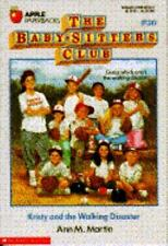 Kristy and the Walking Disaster (The Baby-Sitters Club, #20) Martin, Ann M. Pap