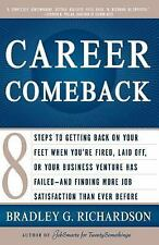 Career Comeback: Eight steps to getting back on your feet when you're fired, lai