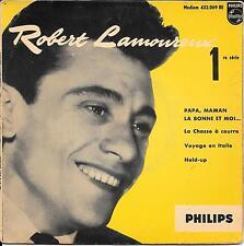 EP 4 TITRES--ROBERT LAMOUREUX--PAPA MAMAN LA BONNE ET MOI / LA CHASSE A COURRE
