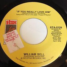 William Bell: If You Really Love Him / Save Us 45 - Soul