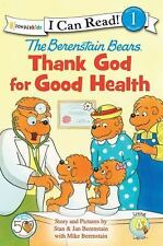 Thank God for Good Health by Zondervan Publishing Staff and Berenstain...