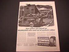1943 B.F. Goodrich Tire Print Ad,WWII,Police Cars Join Synthetic Tire Road Test