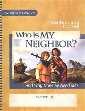Apologia What We Believe Volume 3 - Who is My Neighbor? Notebooking Journal