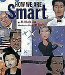 How We Are Smart by W. Nikola-Lisa (2002, Paperback)