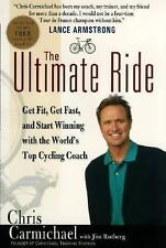 The Ultimate Ride : Get Fit, Get Fast and Start Winning with the World's Top ...