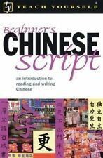Teach Yourself Beginners Chinese Script : An Introduction to Reading and Writin