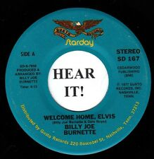 Billy Joe Burnette ELVIS TRIBUTE 45 (Starday 167) Welcome Home, Elvis   VG++