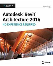 AUTODESK REVIT ARCHITECTURE 2014 - NEW PAPERBACK BOOK