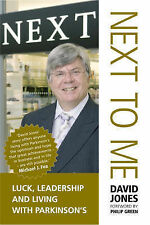 NEXT TO ME: Luck, Leadership and Living with Parkinson's  Foreword by Philip Gre