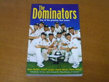 THE DOMINATORS - ONE OF THE GREATEST TEST TEAM (CRICKET AUSTRALIA AB WARNE WAUGH