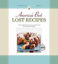 America's Best Lost Recipes: 121 Heirloom Recipes Too Good to Forget, The Editor