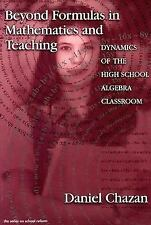 Beyond Formulas in Mathematics and Teaching: Dynamics of the High Scho-ExLibrary