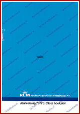 ANNUAL REPORT - KLM ROYAL DUTCH AIRLINES 1978-1979 - DUTCH