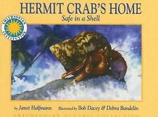 Hermit Crab's Home: Safe in a Shell - a Smithsonian Oceanic Collection Book