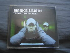 Mark B & Blade - Ya Don't See The Signs. CD Single. Non-Album Tracks