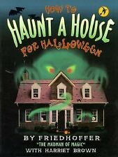 How to Haunt a House for Halloween (Halloween Book)