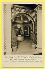 cpa LONDON 125 High Holborn The WALL PAPER MANUFACTURERS Expo MAISON IDÉALE 1925
