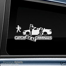 (601) Fun Sticker Aufkleber / Catch Real Criminals BMW E46 Cabrio M3