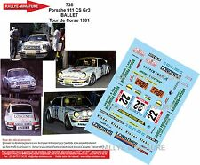DÉCALS 1/18 réf 736 Porsche 911 CS Gr3 BALLET Tour de Corse 1981