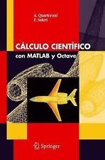 Calculo Científico con MATLAB y Octave by A. Quarteroni and F. Saleri (2006,...