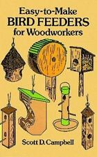 Dover Woodworking: Easy-to-Make Bird Feeders for Woodworkers by Scott D....