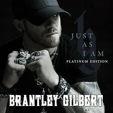 BRANTLEY GILBERT CD - JUST AS I AM [PLATINUM EDITION](2015) - NEW UNOPENED