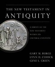 The New Testament in Antiquity: A Survey of the New Testament within Its Cultu..