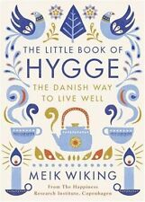The Little Book of Hygge: The Danish Way to Live Well Penguin Life - UK SELLER