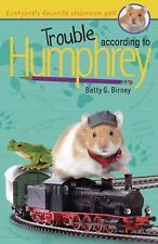 Trouble According to Humphrey Birney, Betty G. Paperback