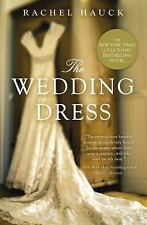 The Wedding Dress by Rachel Hauck (2012, Paperback)