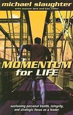 Momentum for Life: Sustaining Personal Health, Integrity, and Strategic Focus as