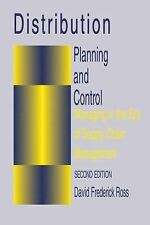 Distribution Planning and Control: Managing in the Era of Supply Chain Mngt