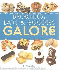 BROWNIES, BARS & GOODIES GALORE Cookbook RECIPES New SWEET TREATS