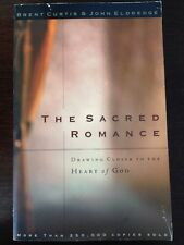 The Sacred Romance : Drawing Closer to the Heart of God (1997, Paperback) VGC
