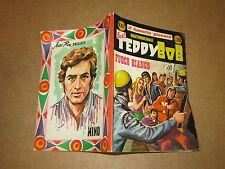 TEDDY BOB NUMERO 67 FUOCO BIANCO APRILE 1969