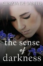 The Sense of Darkness by Rupert Pennant-Rea and Cinzia De Santis (2014,...