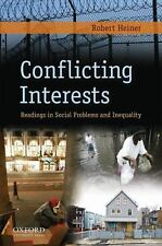 Conflicting Interests: Readings in Social Problems and Inequality, Heiner, Rober
